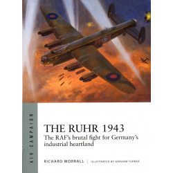 The Ruhr 1943 THE RAF'S...