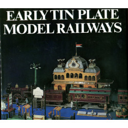 Early Tin Plate Model Railways