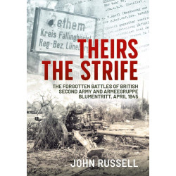 Theirs the Strife: The...