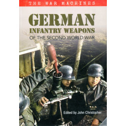 German Infantry Weapons of...
