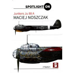 Spotlight ON - Junkers Ju 88 A