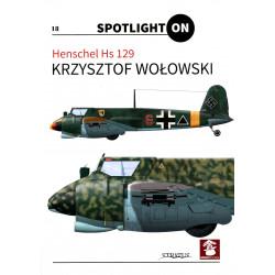 Spotlight ON - Henschel Hs 129