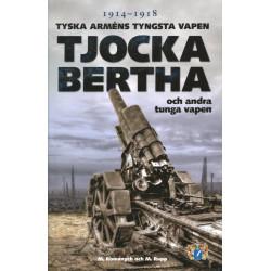 Tjocka Bertha och andra...