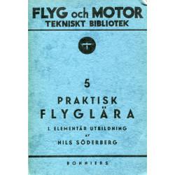 Praktisk flyglära 1:...