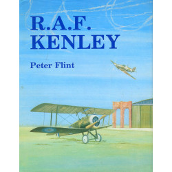 R.A.F. Kenley: The story of...