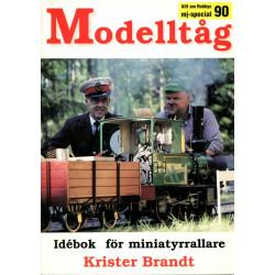 Modelltåg 90: Idébok för...