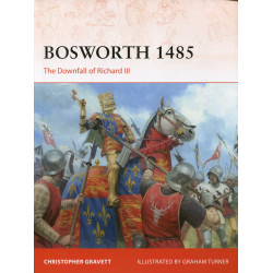 Bosworth 1485: The Downfall...