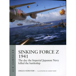Sinking Force Z 1941: THE...