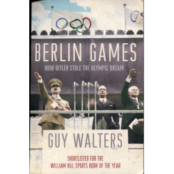 Berlin Games: How Hitler...